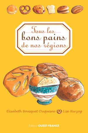 Tous les bons pains de nos régions