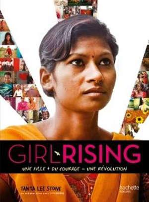 Girl rising : une fille + du courage = une révolution