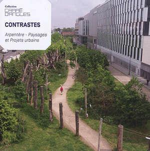 Contrastes : Arpentère, paysages et projets urbains