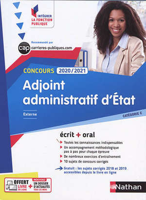 Adjoint administratif d'Etat : concours 2020-2021, externe, catégorie C : écrit + oral