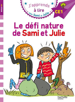 Le défi nature de Sami et Julie : CE1