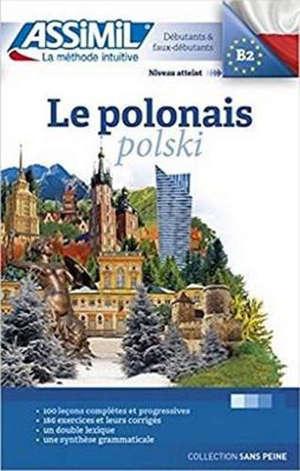 Le polonais : débutants & faux-débutants : niveau atteint B2