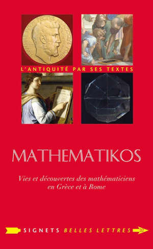 Mathematikos : vies et découvertes des mathématiciens en Grèce et à Rome