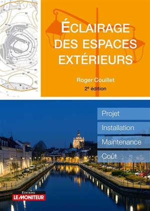 Eclairage des espaces extérieurs : projet, installation, maintenance, coût