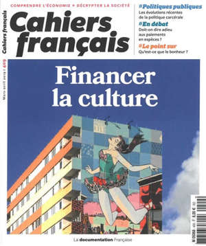Cahiers français. n° 409, Financer la culture