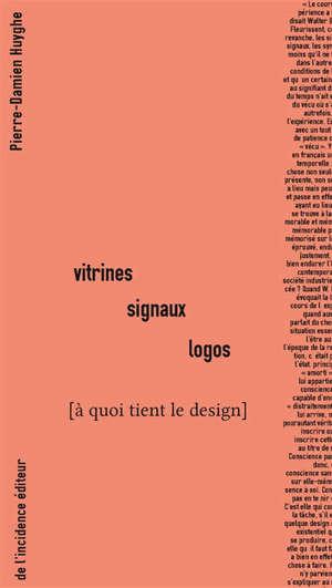 Vitrines, signaux, logos : à quoi tient le design