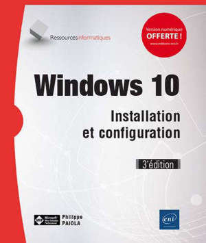 Windows 10 : installation et configuration