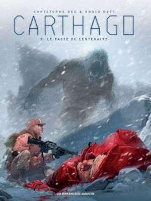 Carthago. Volume 9, Le pacte du centenaire