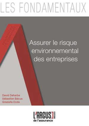 Assurer le risque environnemental des entreprises
