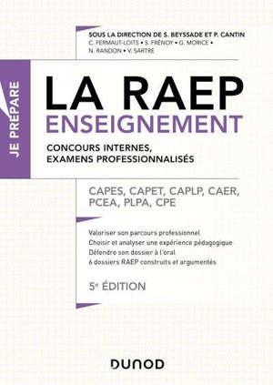 La RAEP enseignement : concours internes, examens professionnalisés : Capes, Capet, CAPLP, CAER, PCEA, PLPA, CPE