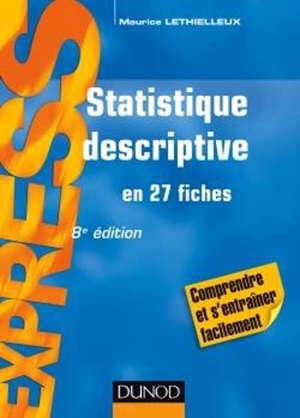 Statistique descriptive : en 27 fiches