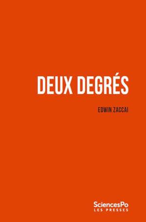 Deux degrés : les sociétés face au changement climatique
