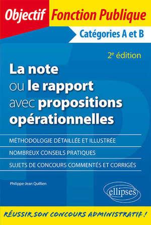 La note ou le rapport avec propositions opérationnelles : catégories A et B
