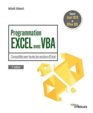 Programmation Excel avec VBA : compatible avec toutes les versions d'Excel