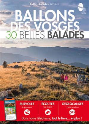 Ballons des Vosges : 30 belles balades