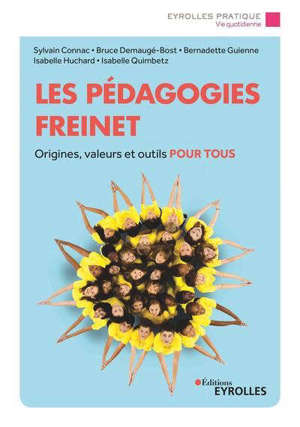 Les pédagogies Freinet : origines, valeurs et outils pour tous