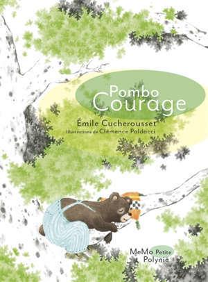 Pombo courage