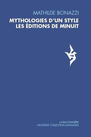 Mythologies d'un style : les éditions de Minuit
