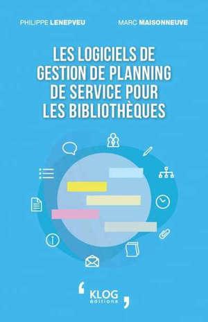 Les logiciels de gestion de planning de service pour les bibliothèques
