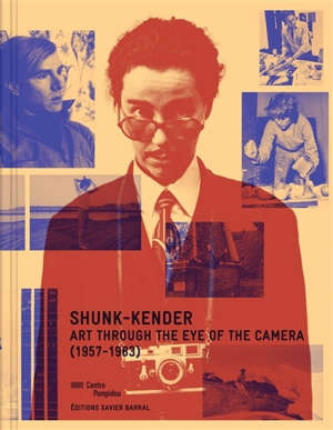 Shunk-Kender : art through the eye of the camera (1957-1983) : exposition, Paris, Centre national d'art et de culture Georges Pompidou, Galerie de photographies, du 27 mars au 5 août 2019
