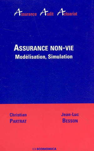 Assurance non-vie : modélisation, simulation