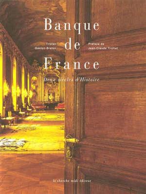 Banque de France : deux siècles d'histoire