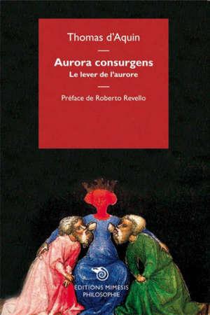 Aurora consurgens = Le lever de l'aurore