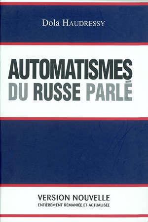 Automatismes du russe parlé : enseignement audio-oral pour les étudiants de langue française niveau moyen