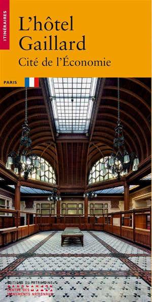 L'hôtel Gaillard : Cité de l'économie
