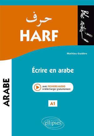 Harf : écrire en arabe, A1