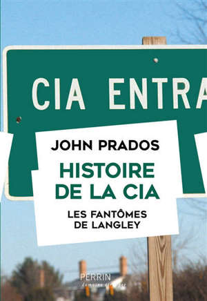 Histoire de la CIA : les fantômes de Langley