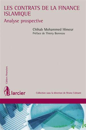 Les contrats de la finance islamique : analyse prospective