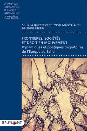 Frontières, sociétés et droit en mouvement : dynamiques et politiques migratoires méditerranéennes