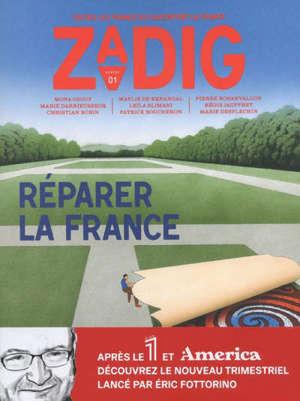 Zadig : toutes les France qui racontent la France. n° 1, Réparer la France
