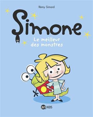 Simone. Volume 2, Le meilleur des monstres