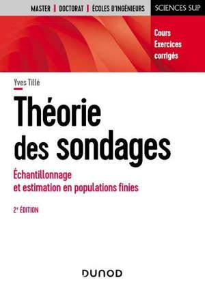 Théorie des sondages : échantillonnage et estimation en populations finies : cours, exercices, corrigés