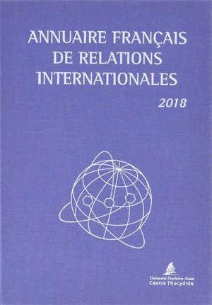Annuaire français de relations internationales. Volume 19, 2018