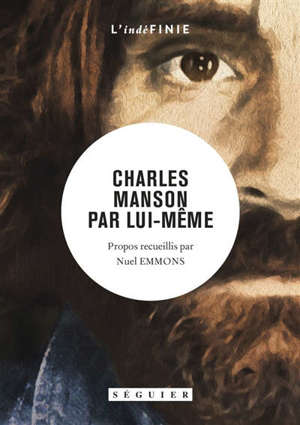 Charles Manson par lui-même