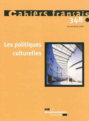 Cahiers français. n° 348, Les politiques culturelles