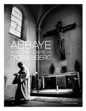 Secrets des moines d'Oelenberg