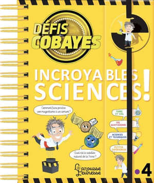 Défis cobayes : incroyables sciences !