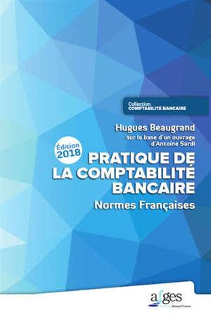 Pratique de la comptabilité bancaire : normes françaises