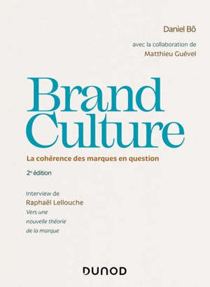 Brand culture : la cohérence des marques en question