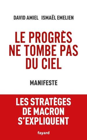 Le progrès ne tombe pas du ciel : manifeste
