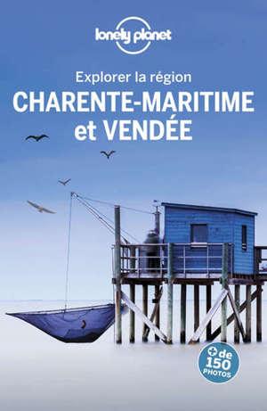 Explorer la région Charente-Maritime et Vendée