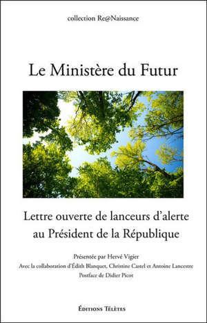 Le ministère du futur : lettre ouverte de lanceurs d'alerte au président de la République