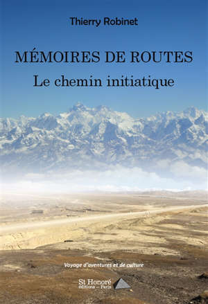 Mémoires de routes : le chemin initiatique
