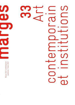 Marges, n° 33. Art contemporain et institutions