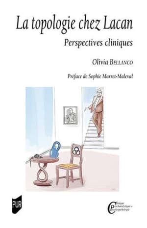 La topologie chez Lacan : perspectives cliniques