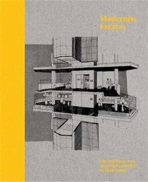 Modernist Estates /anglais